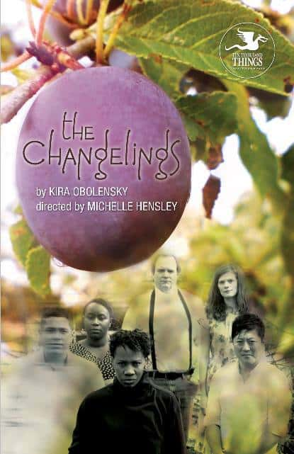 The Changelings by TTT Theater, and Why We Love Theater