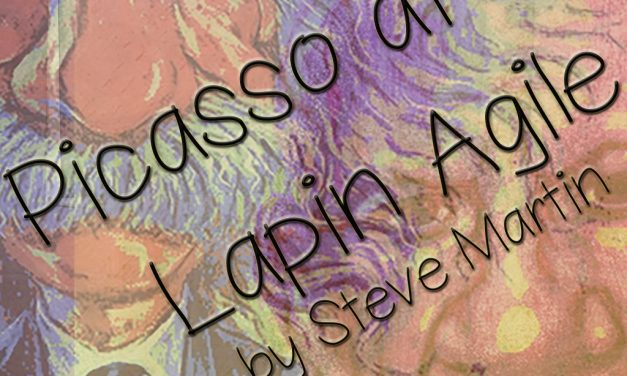 Review of Picasso at the Lapin Agile, presented by Chameleon Theatre Circle