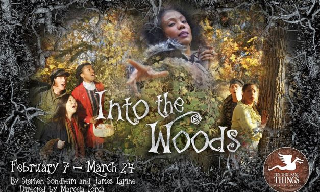 Ten Thousand Things Theater Company gets to the heart of Into the Woods
