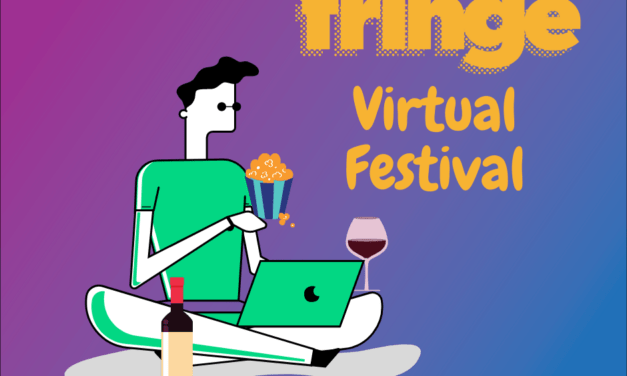 Reflections on my first MN Fringe Fest, Virtual Fest, 2020