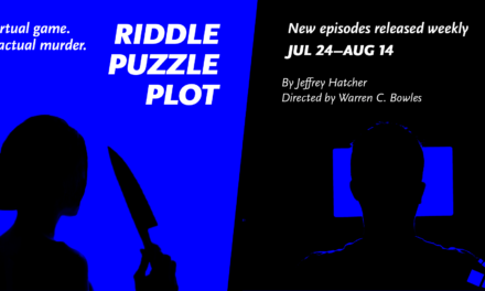 Episode Three of Riddle, Puzzle, Plot from Park Square Theatre
