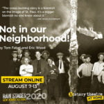 History Theatre's Not in Our Neighborhood! Raw Stages 2020