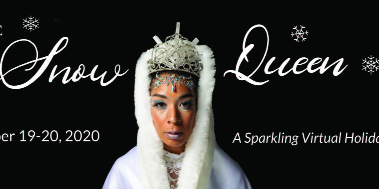 Snow Queen Ballet, streaming this holiday season