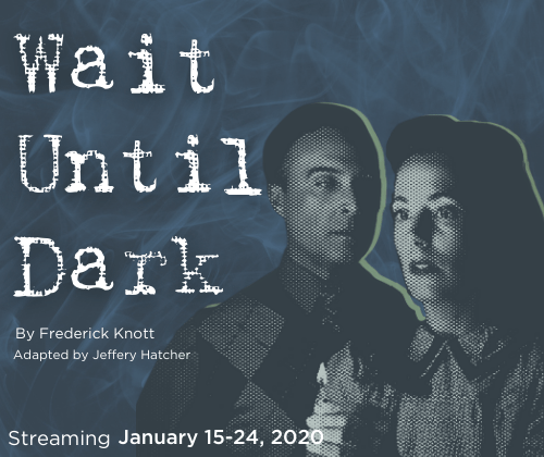 Review of Wait Until Dark, streaming from Lakeshore Players
